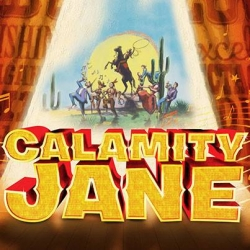 Review of Calamity Jane at The Bristol Hippodrome Theatre