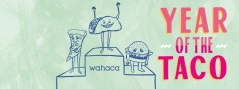 Wahaca 1st Birthday Food Review