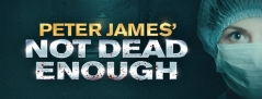 Not Dead Enough at Bristol Hippodrome