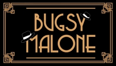 Bugsy Malone with The Bristol Hippodrome Stage Experience