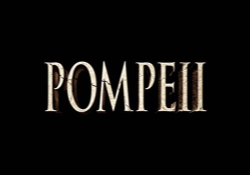 Pompeii 3D - Film review