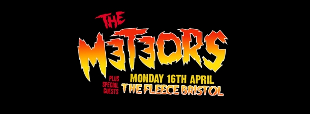 The Meteors at the Fleece in Bristol