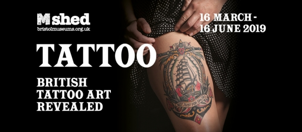 Tattoo: British Tattoo Art Revealed at M Shed from 16th March - 16th June 2019