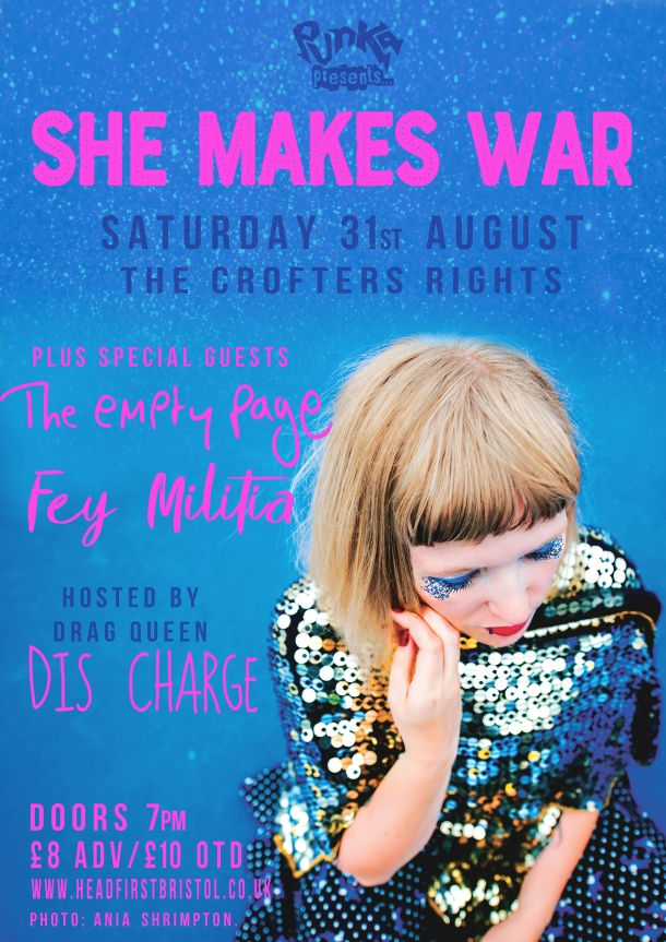 Punka: She Makes War, Fey Militia & The Empty Page at The Bristol The Crofters Rights on Saturday 31st August 2019
