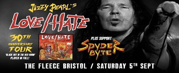 JIZZY PEARL'S LOVE/HATE at The Fleece in Bristol on Saturday 05 September 2020
