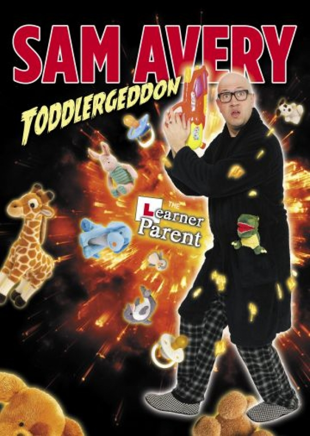 Sam Avery - Toddlergeddon at Redgrave Theatre in Bristol on Saturday 28 March 2020