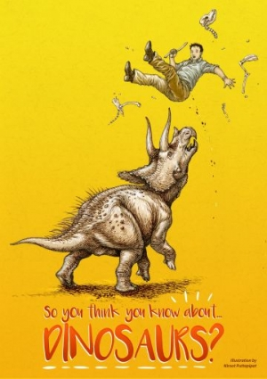 So You Think You Know About Dinosaurs? at Redgrave Theatre in Bristol on 10 February 2017