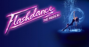 Flashdance - The Musical at Bristol Hippodrome from 25 to 30 June 2018