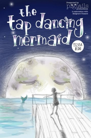 The Tap Dancing Mermaid at The Redgrave Theatre from 3-4 April