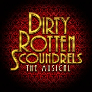 Dirty Rotten Scoundrels at The Redgrave Theatre in Bristol from 9-13 May 2017