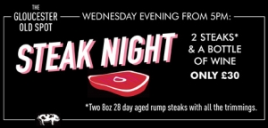 Steak Night at The Gloucester Old Spot in Bristol every Wednesday - 08 March 2017