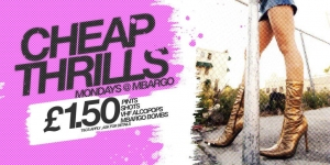 Cheap Thrills at Mbargo - Monday 27 February 2017