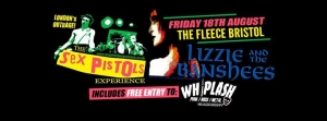 The Sex Pistols Experience at The Fleece in Bristol on Friday 18 August 2017