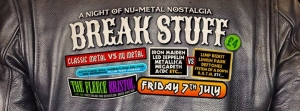Break Stuff Old Metal vs Nu Metal Special at The Fleece, Bristol on Friday 7 July 2017
