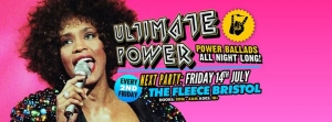 Ultimate Power at The Fleece, Bristol - Fri 14th July 2017