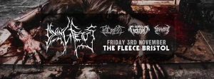 Dying Fetus + Psycroptic + Beyond Creation + Disentomb at The Fleece in Bristol on Friday 3 November 2017