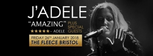 J'Adele at The Fleece in Bristol on Friday 26 January 2018