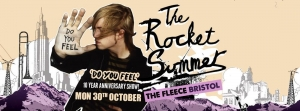 THE ROCKET SUMMER – DO YOU FEEL 10 YEAR ANNIVERSARY TOUR at The Fleece in Bristol on 30 October 2017