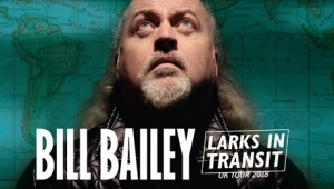 Bill Bailey's Larks in Transit at Bristol Hippodrome on Friday 11th and Saturday 12th May 2018