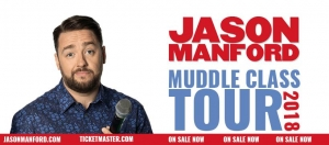 Jason Manford: Muddle Class at Bristol Hippodrome on Sunday 8th July 2018