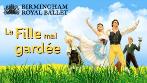 Birmingham Royal Ballet La Fille Mal Gardee at Bristol Hippodrome in Bristol from Wednesday 4th July to Saturday 7th July 2018