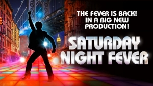Saturday Night Fever at Hippodrome in Bristol from Tuesday 2nd October - Saturday 6th October 2018