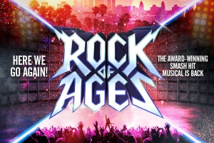 Rock of Ages at Hippodrome in Bristol from Tuesday 16th April to Saturday 20th April 2019