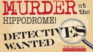Murder Mystery Supper at The Bristol Hippodrome in Nov and Dec 2018