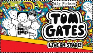 Tom Gates Live on Stage at Hippodrome in Bristol from Wednesday 20th February to Saturday 23rd February 2019