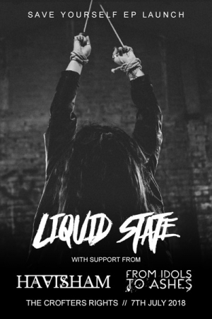 Liquid State 'Save Yourself' EP Launch at Crofters Right in Bristol on Saturday 7th July 2018