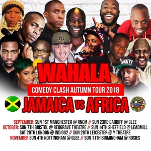 Wahala Comedy Clash: Jamaica vs Africa at The Redgrave Theatre on Sunday 7th October 2018