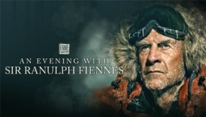 An Evening with Sir Ranulph Fiennes at Bristol Hippodrome on Monday 22 July 2019
