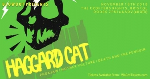 Haggard Cat / Phoxjaw / Mother Vulture / Death and the Penguin at Crofters Right in Bristol on 18th Nov 2018
