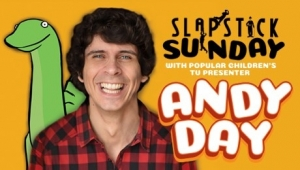 Slapstick Sunday with Andy Day 10th Feb 2019