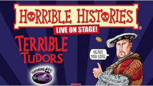 Horrible Histories - Terrible Tudors at Bristol Hippodrome Theatre