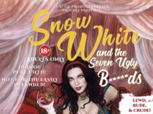 Snow White and the Seven Ugly B****ds at The Redgrave Theatre in Bristol on 9th Feb 2019