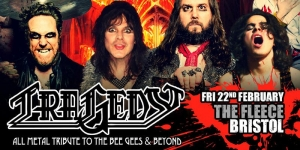 Tragedy: All Metal Tribute to The Bee Gees at The Fleece in Bristol on Friday 22 February 2019