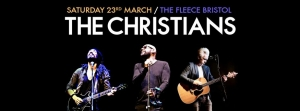 The Christians at The Fleece in Bristol on Saturday 23 March 2019