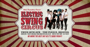 Electric Swing Circus at The Fleece in Bristol on Thursday 18 April 2019