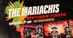 The Mariachis Mexican Fiesta at The Fleece in Bristol on Wednesday 29 May 2019