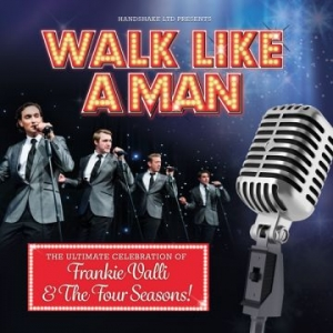Walk Like a Man at The Redgrave Theatre in Bristol on 28 June 2019