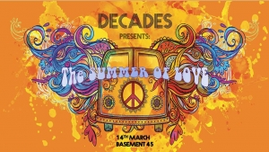 Decades Presents: The Summer of Love at Basement 45 on Thursday 14th March 2019