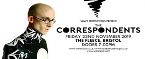 The Correspondents at The Fleece in Bristol on Friday 22 November 2019