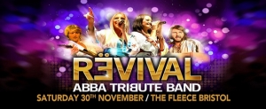 Revival – A Tribute To Abba at The Fleece in Bristol on Saturday 30 November 2019