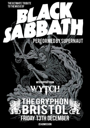 Supernaut (Black Sabbath tribute) & Wytch at The Gryphon in Bristol on Friday 13 December 2019