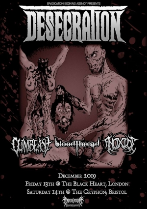 Desecration, Cumbeast, Bloodthread & Anoxide  at The Gryphon in Bristol on clock Saturday 14 December 2019