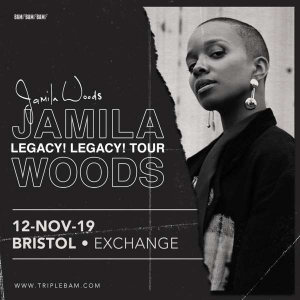 JAMILA WOODS at  Exchange in Bristol on Tuesday 12 November 2019