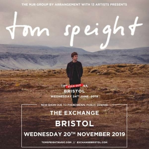 TOM SPEIGHT at Exchange in Bristol on Wednesday 20 November 2019