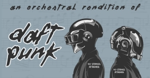 A LIVE Orchestra Perform: Daft Punk's Greatest Hits at Motion in Bristol on Friday 15 November 2019