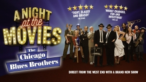 The Chicago Blues Brothers - A Night At The Movies at The Bristol Hippodrome